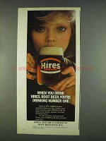 1978 Hires Root Beer Ad - You're Drinking Number One