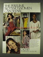 1978 Cachet Perfume Ad - No Two Women Can Share