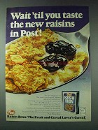 1978 Post Raisin Bran Cereal Ad - Wait 'til You Taste