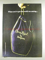 1978 Seagram's Crown Royal Ad - Got the World on String