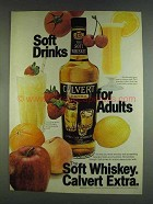 1978 Calvert Extra Whiskey Ad - Soft Drinks for Adults