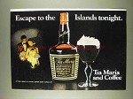 1978 Tia Maria Coffee Liqueur Ad - Escape to Islands