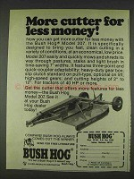 1978 Bush Hog Model 207 Ad - More Cutter