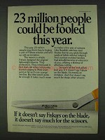 1978 Fiskars Scissors Ad - People Could Be Fooled