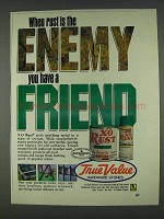 1978 True Value X-O Rust Ad - Rust is the Enemy