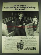 1979 JAL Japan Air Lines Ad - Thinking Man's Flights