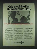 1979 Swissair Airlines Ad - Only One Airline Flies