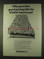 1979 Bethlehem Steel Ad - Proveds Good-Paying Jobs