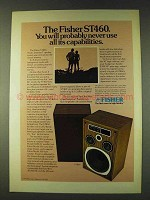 1979 Fisher ST460 Speakers Ad - All Its Capabilities