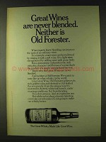 1979 Old Forester Whisky Ad - Wines Are Never Blended