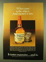 1979 Maker's Mark Whisky Ad - Taste is The Object