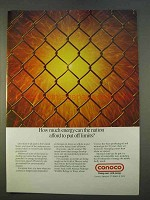 1979 Conoco Oil Ad - How Much Energy Off Limits