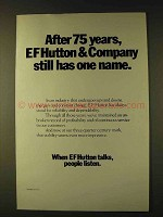 1979 EF Hutton Ad - After 75 Years