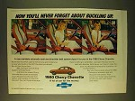 1980 Chevy Chevette Ad - Never Forget Buckling Up