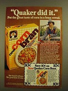 1979 Quaker Corn Bran Cereal Ad - Did It