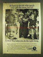 1980 United Way Ad - It's Hard to Decide Who Needs