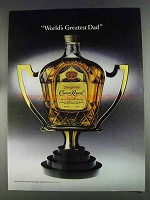 1980 Seagram's Crown Royal Ad - World's Greatest Dad