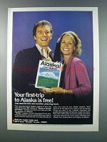 1981 Alaska Tourism Ad - Your First Trip is Free