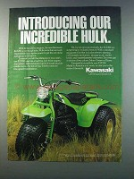 1981 Kawasaki KLT250 Ad - Our Incredible Hulk