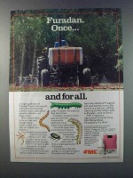 1981 FMC Furadan Ad - Once... And For All