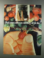 1981 Colombian Coffee Ad - Pick as Carefully as We Do