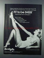 1981 Burlington Fit to be Sheer Pantyhose Ad