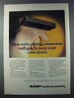 1981 AMP Gold Connectors Ad - How We're Plating