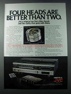 1981 JVC Vidstar VHS Player Ad - Four Heads Are Better