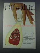 1981 Cutex Polish Remover Ad - Off With It!