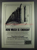 1982 PBS Ad - How Much is Enough? Decision Nuclear Age