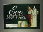 1982 Eve Lights 120's Cigarettes Ad - Tastes As Good