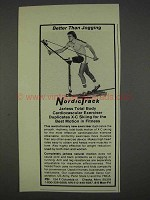 1982 NordicTrack Exercise Equipment Ad - Better Than
