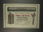 1910 Aetna Powder Company Ad - Anything for Blasting