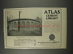 1910 Atlas Portland Cement Ad - Cement Library