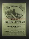 1913 Chain Belt Mixer Ad - Quality Always