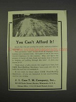 1913 J.I. Case Road Building Machines Ad - Can't Afford