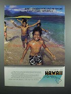 1983 Hawaii Tourism Ad - Being Friendly