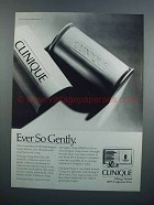 1983 Clinique Soap Ad - Ever So Gently
