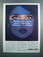 1983 Bausch & Lomb Soft Contact Lenses Ad - Much More