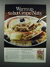 1983 Post Grape-Nuts Cereal Ad - Warm Up to Hot