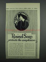 1914 Resinol Soap Ad - Protects the Complexion