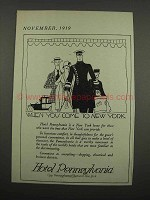 1919 Hotel Pennsylvania Ad - When You Come to New York