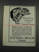 1925 Daytona Beach Florida Ad - Winter is Softened