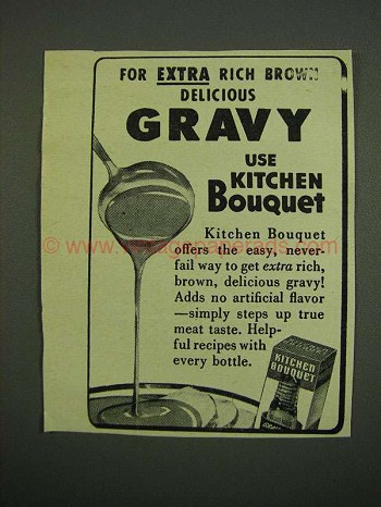1949 Kitchen Bouquet Ad - Extra Rich Brown Gravy