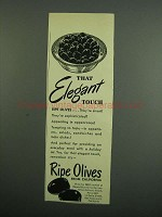 1950 Ripe Olives from California Ad - Elegant Touch