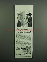 1951 Sani-Flush Cleanser Ad - You Have a New House