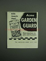 1951 Acme Garden Guard Ad - Kills Insects Fast