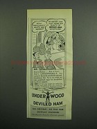 1953 Underwood Deviled Ham Ad - Such Popularity!