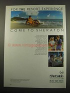 1984 Sheraton Hotels Ad - For the Resort Experience