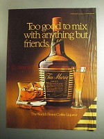 1984 Tia Maria Liqueur Ad - Too Good To Mix